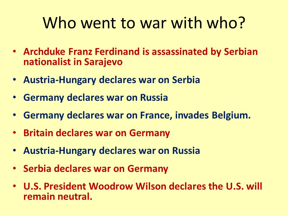 Who went to war with who.