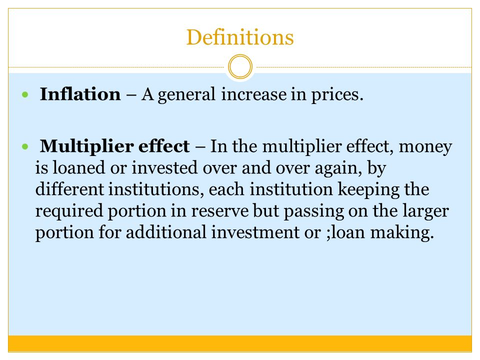Definitions Inflation – A general increase in prices.