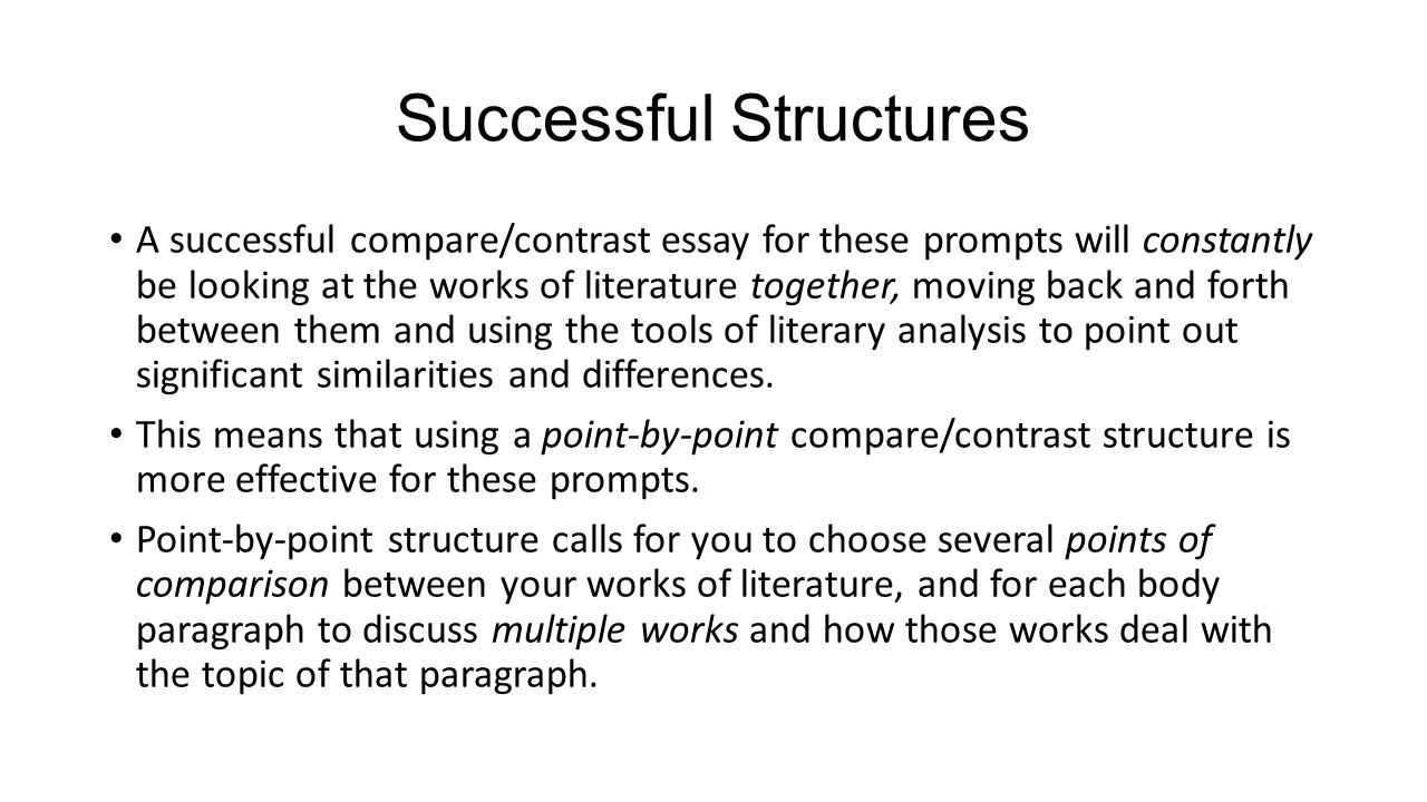 compare and contrast essay topics compare and contrast essay topic  writing a compare contrast essay about literature ppt successful structures a successful compare contrast essay for