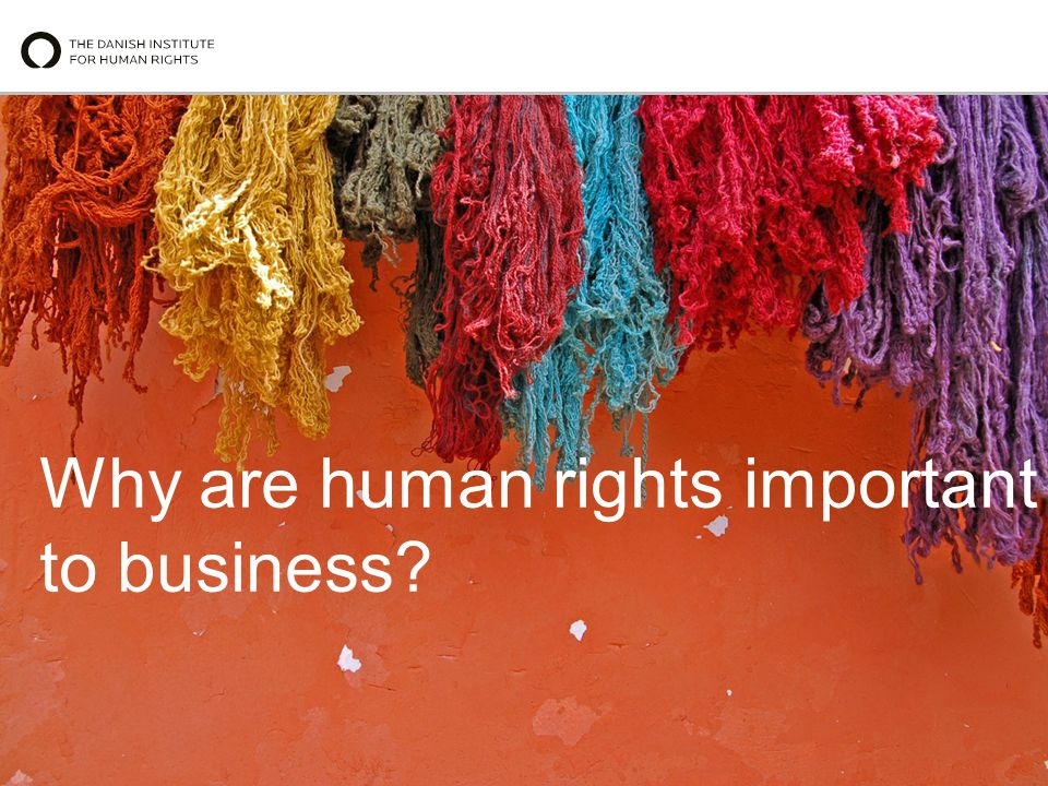 Why are human rights important to business