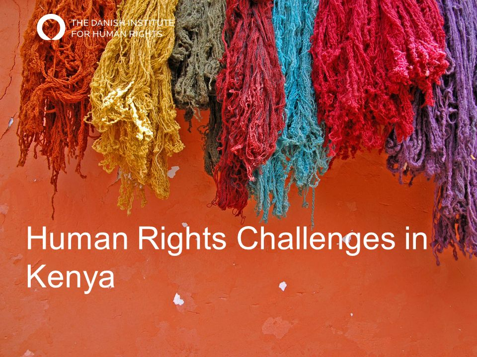 Human Rights Challenges in Kenya