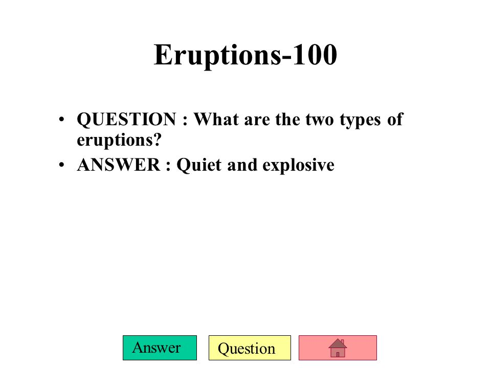Volcano Jeopardy EruptionsMagmaStuff that comes out. - ppt download