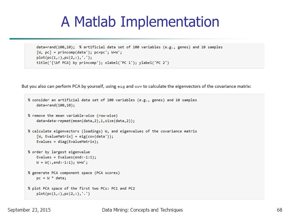 A Matlab Implementation September 23, 2015Data Mining: Concepts and Techniques68