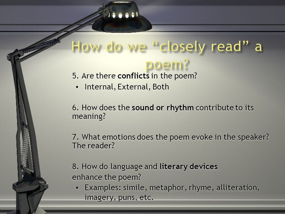 5. Are there conflicts in the poem. Internal, External, Both 6.