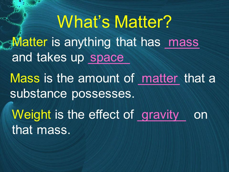 What's Matter.