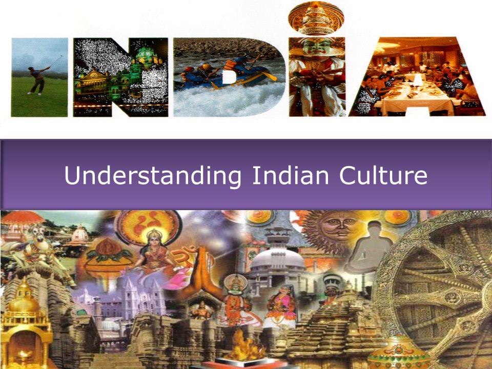 Understanding Indian Culture