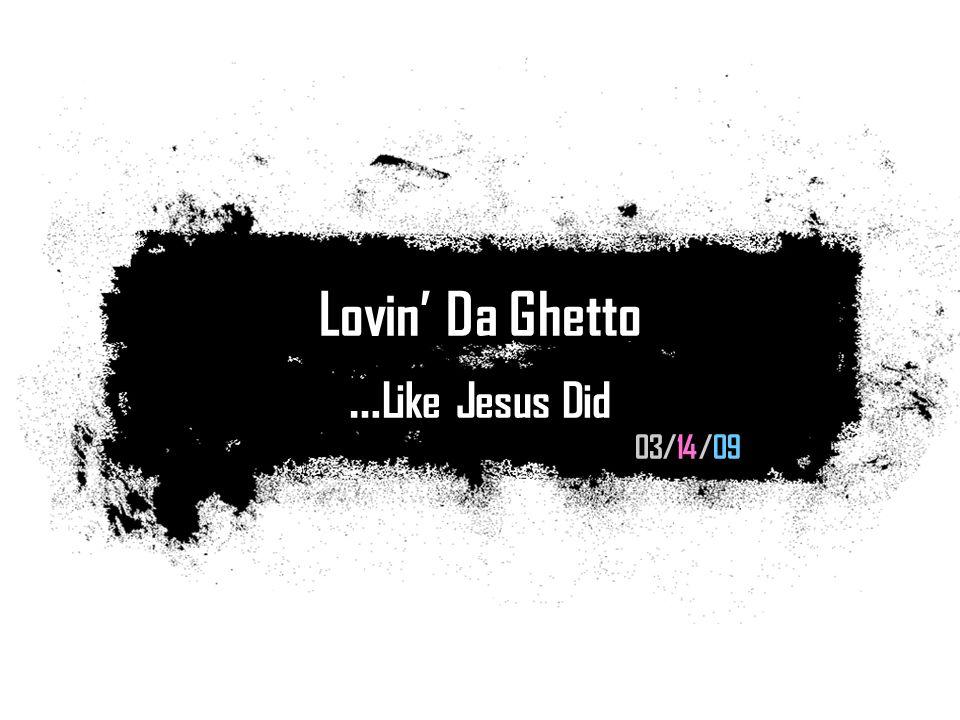 Ghetto Lovin