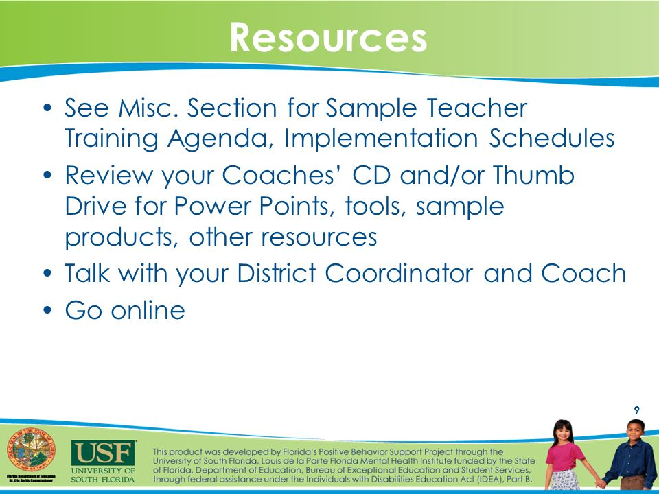 9 Resources See Misc.