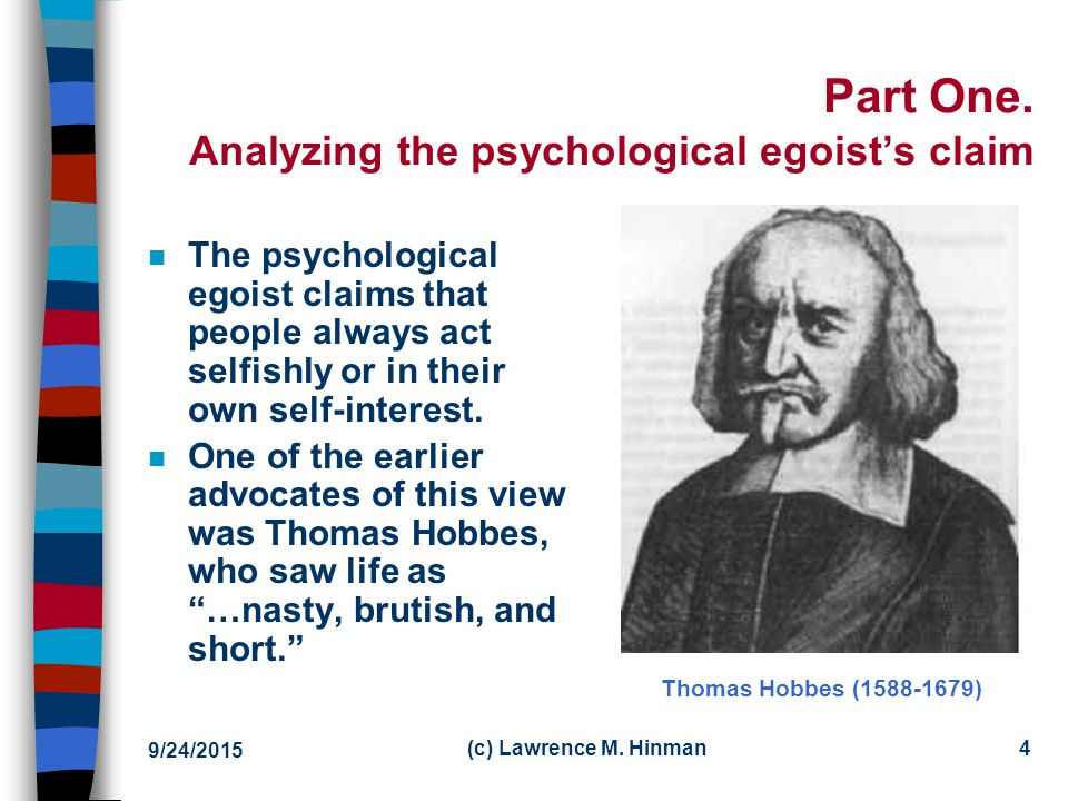 psychological and ethical egoism This free philosophy essay on essay: psychological egoism and ethical egoism is perfect for philosophy students to use as an example.