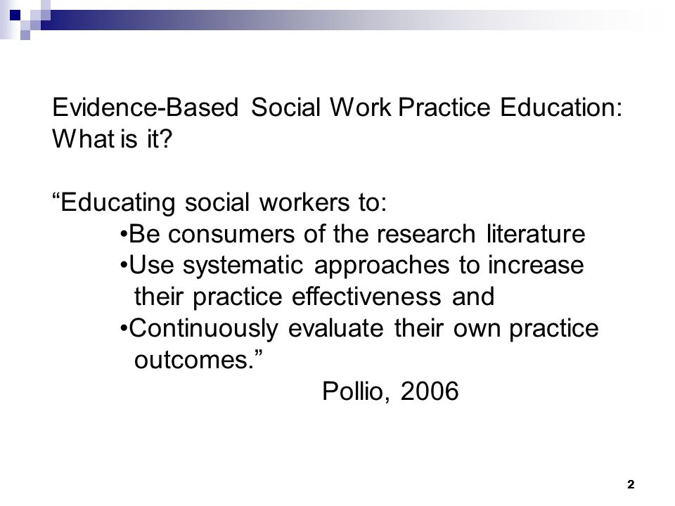 social work in evidence based practice essay Limitations of evidence-based practice for social work education: unpacking the complexity kathryn betts adams case western reserve university holly c matto.