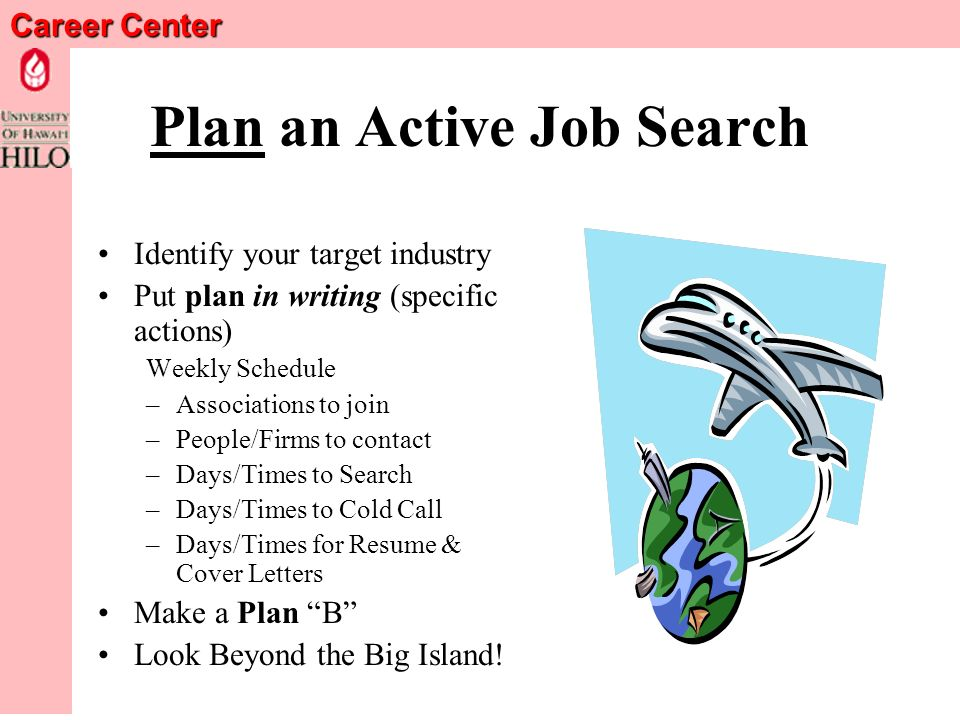 Career Center Job Search Ideas and Resources Norman S. Stahl, Ph.D ...