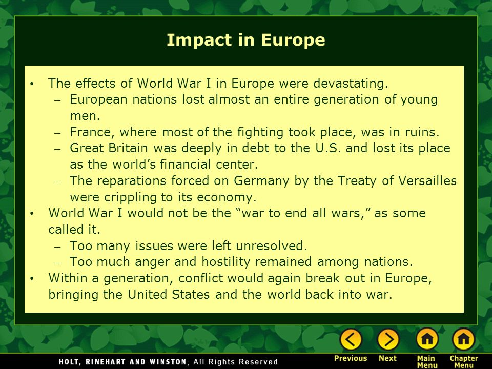 Impact in Europe The effects of World War I in Europe were devastating.