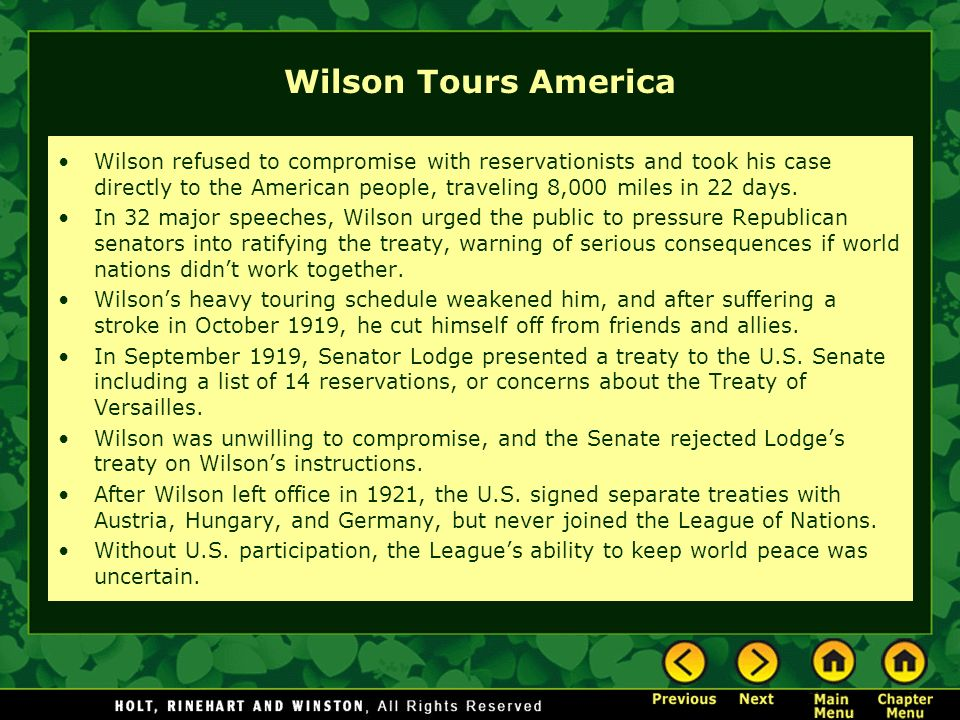 Wilson Tours America Wilson refused to compromise with reservationists and took his case directly to the American people, traveling 8,000 miles in 22 days.