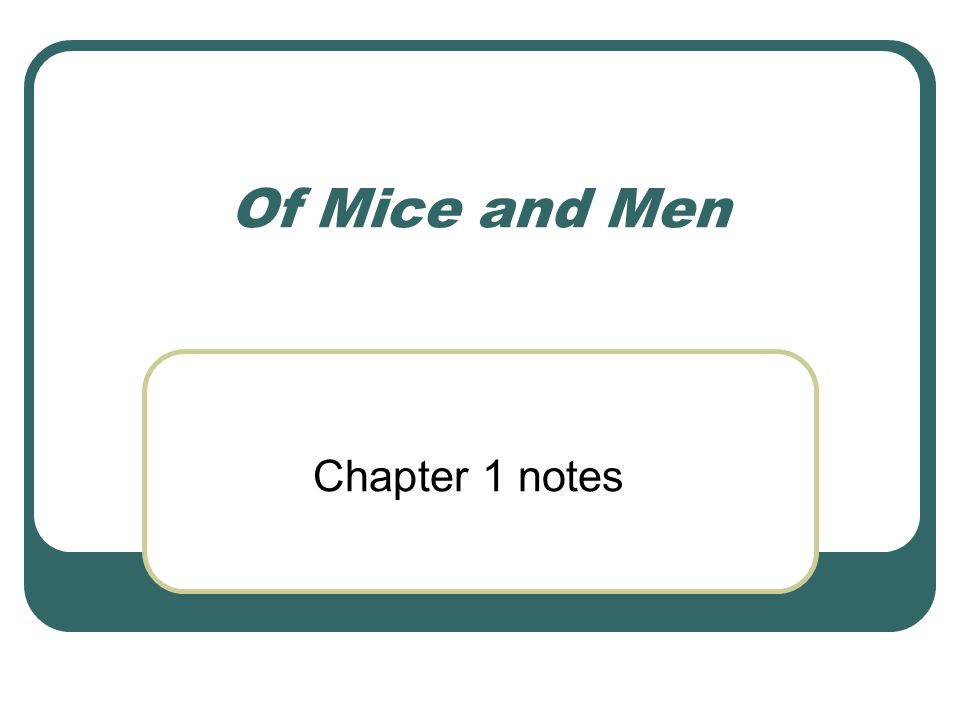 of mice and men essay about setting Essay writing guide learn explore ways that steinbeck uses and presents setting in the novel `of mice and men in the novel of mice and men by john steinbeck.