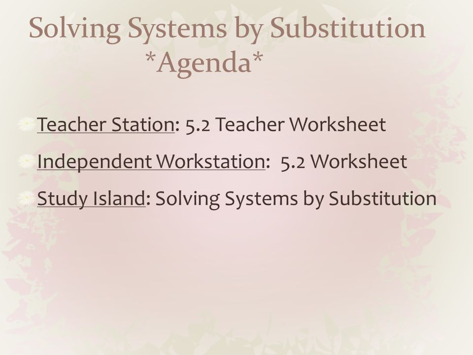 Worksheets Substitution And Elimination Worksheet keystone prep april curriculum agenda teacher station page 27 solving systems by substitution 5 2 worksheet independent workstation study is