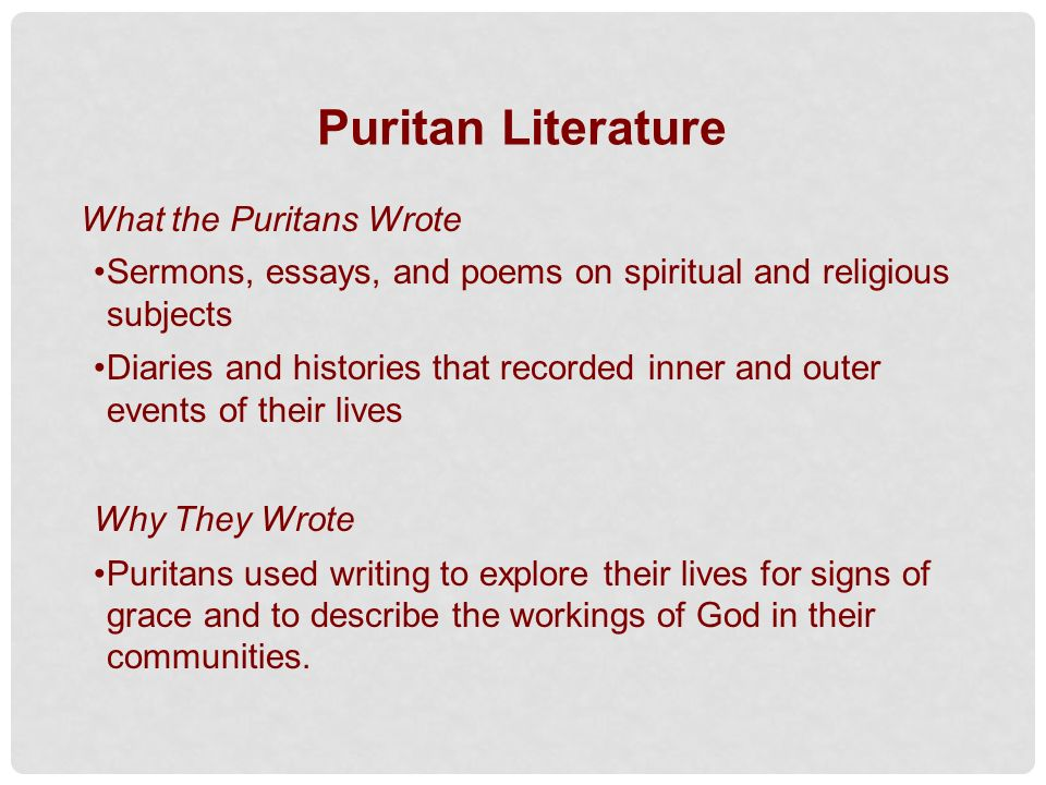 essays on puritans beliefs The puritans once held a position of power among the religious world their beliefs were strict and they did not compromise their morals or standards for any outside individual.