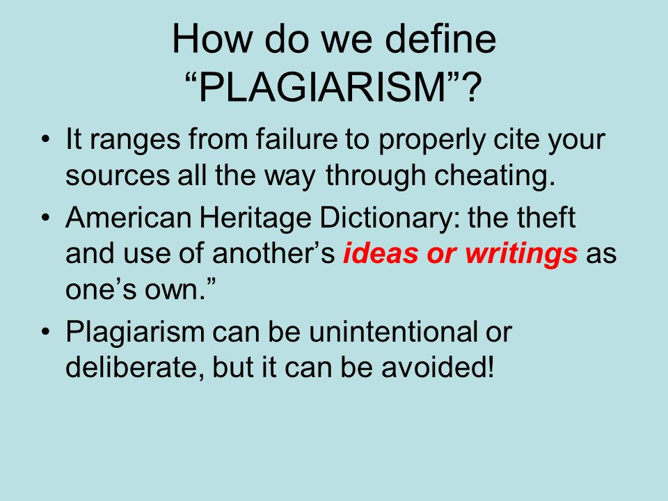 How do we define PLAGIARISM .