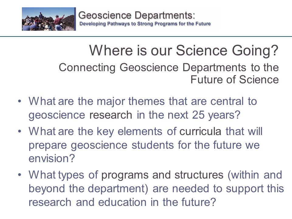What are the major themes that are central to geoscience research in the next 25 years.