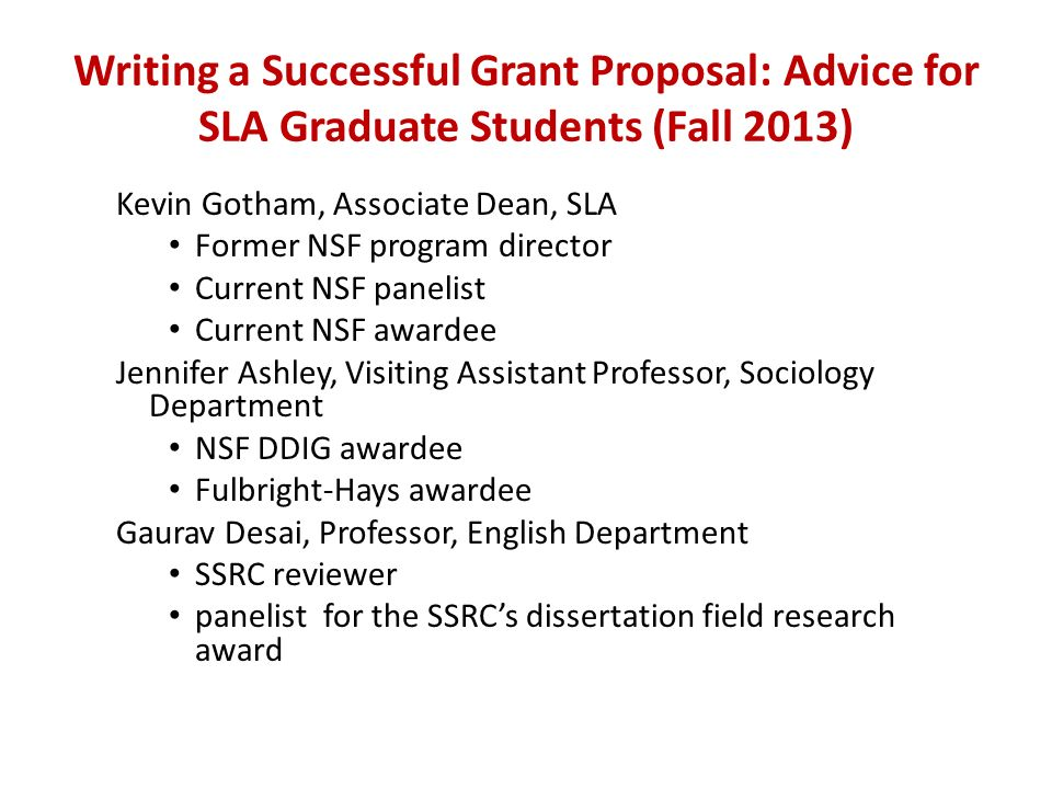 writing a successful grant proposal 1 • ten top tips for successful proposal writing 5 your grant this site lists abstracts of both active and prior nih awards because these awards have all successfully been funded, they serve as excellent examples.