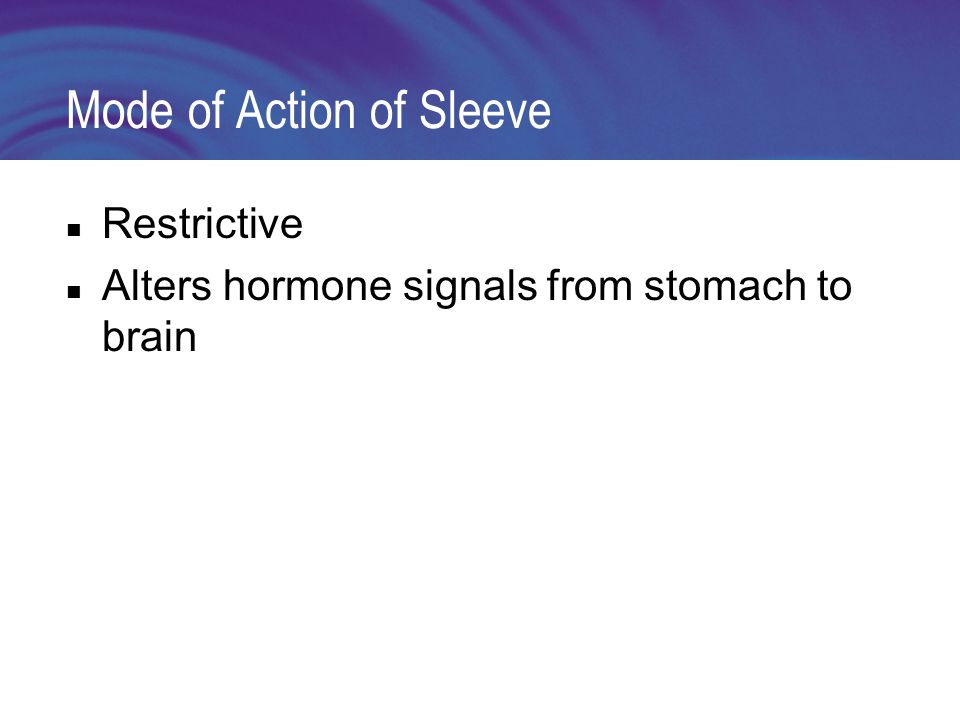 Mode of Action of Sleeve Restrictive Alters hormone signals from stomach to brain