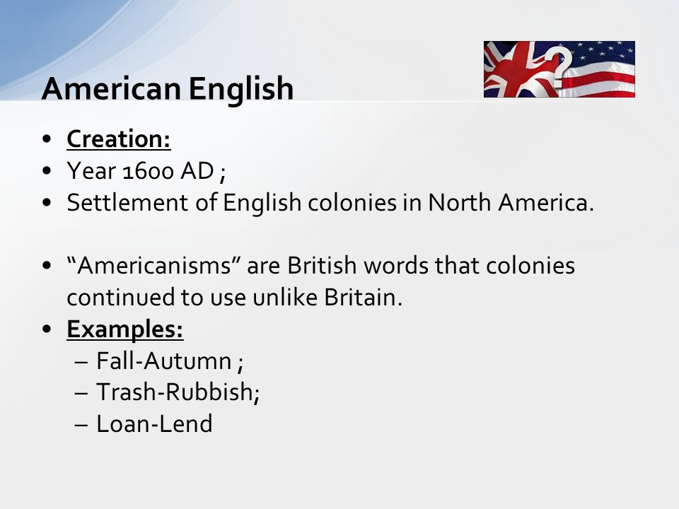 Creation: Year 1600 AD ; Settlement of English colonies in North America.