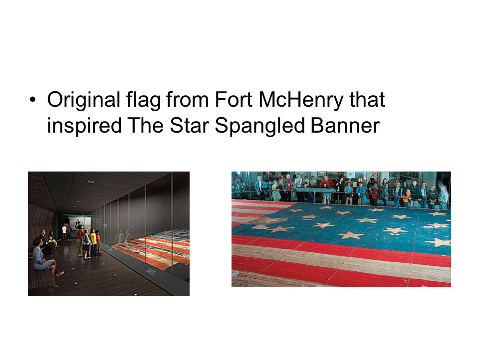 Original flag from Fort McHenry that inspired The Star Spangled Banner