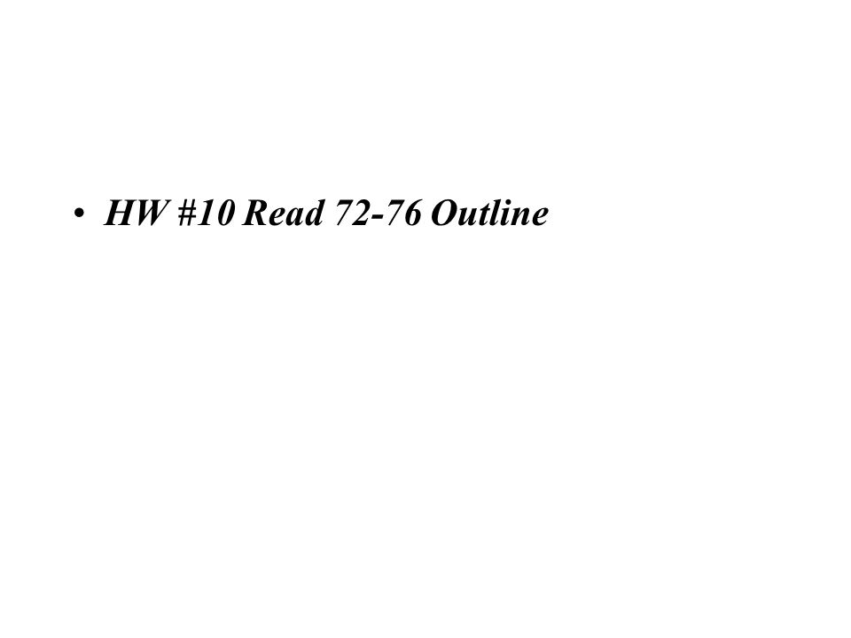 HW #10 Read Outline