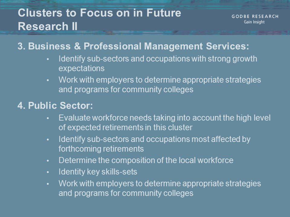 Clusters to Focus on in Future Research II 3.