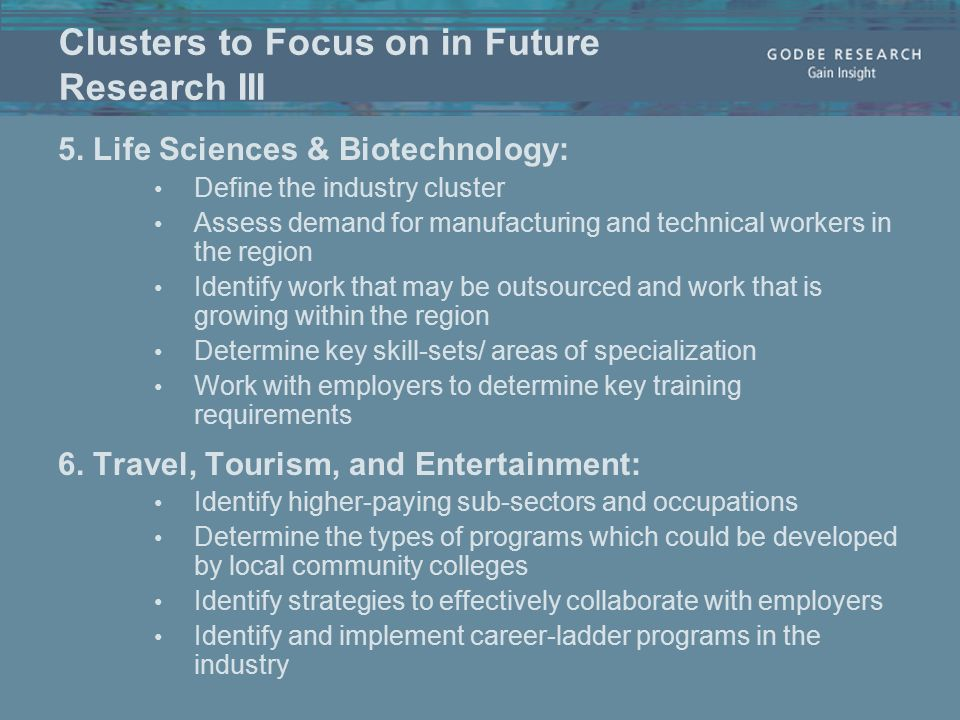 Clusters to Focus on in Future Research III 5.