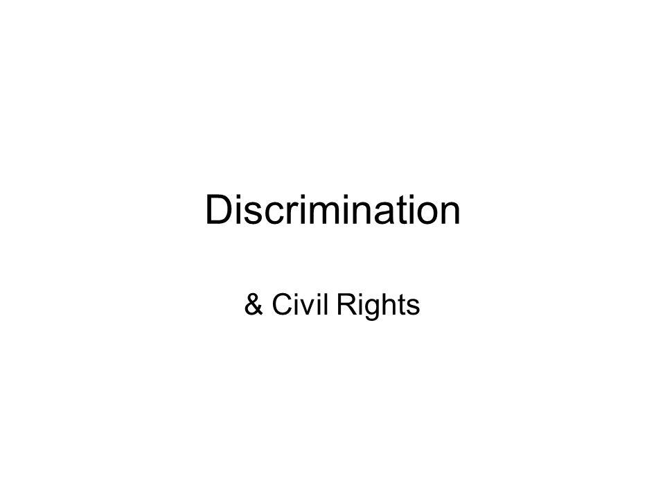 Discrimination & Civil Rights
