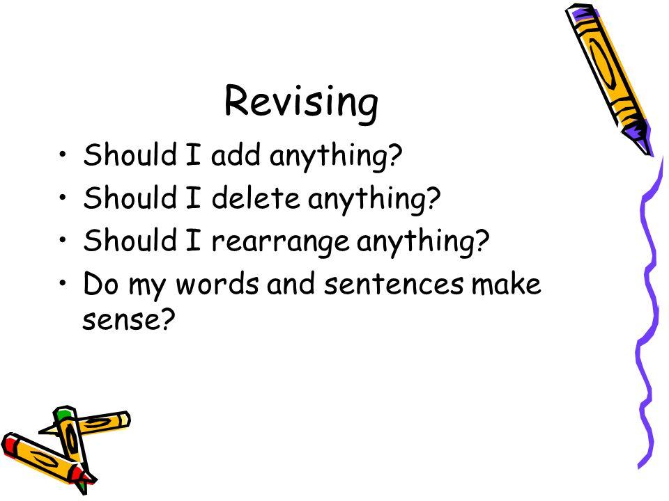 Does my last sentence make sense?
