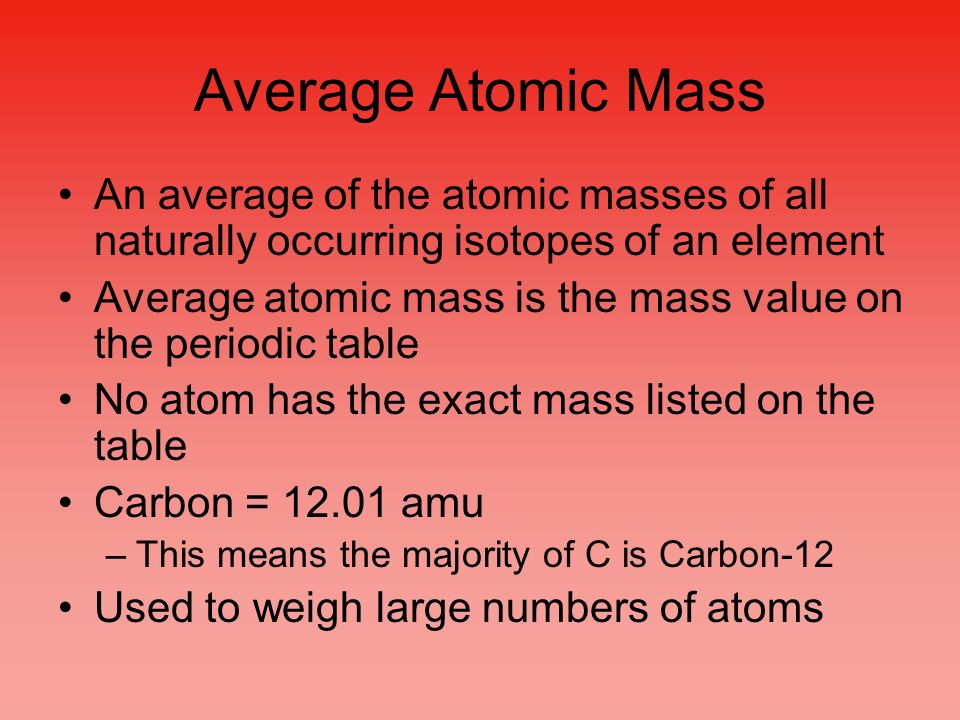 Chapter 3 stoichiometry atomic mass carbon 12 is assigned a mass of 4 average urtaz Choice Image