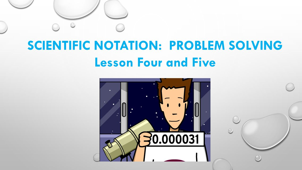 Scientific notation problem solving