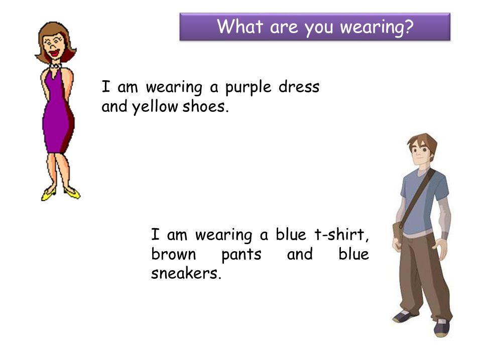 I am wearing a purple dress and yellow shoes.