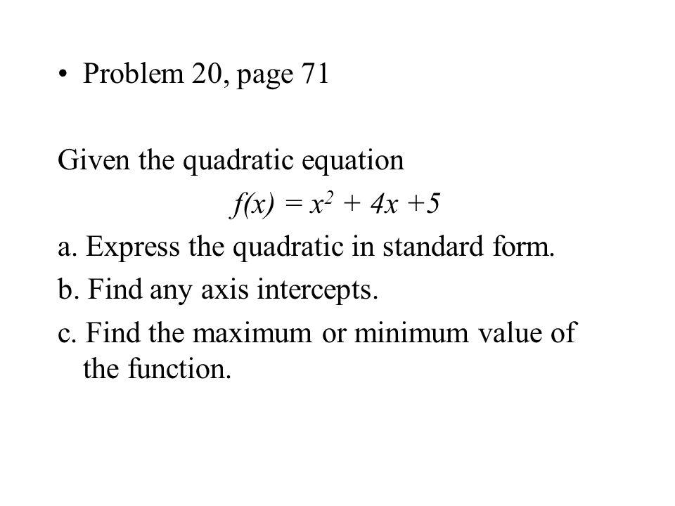 1.8 QUADRATIC FUNCTIONS A function f defined by a quadratic ...