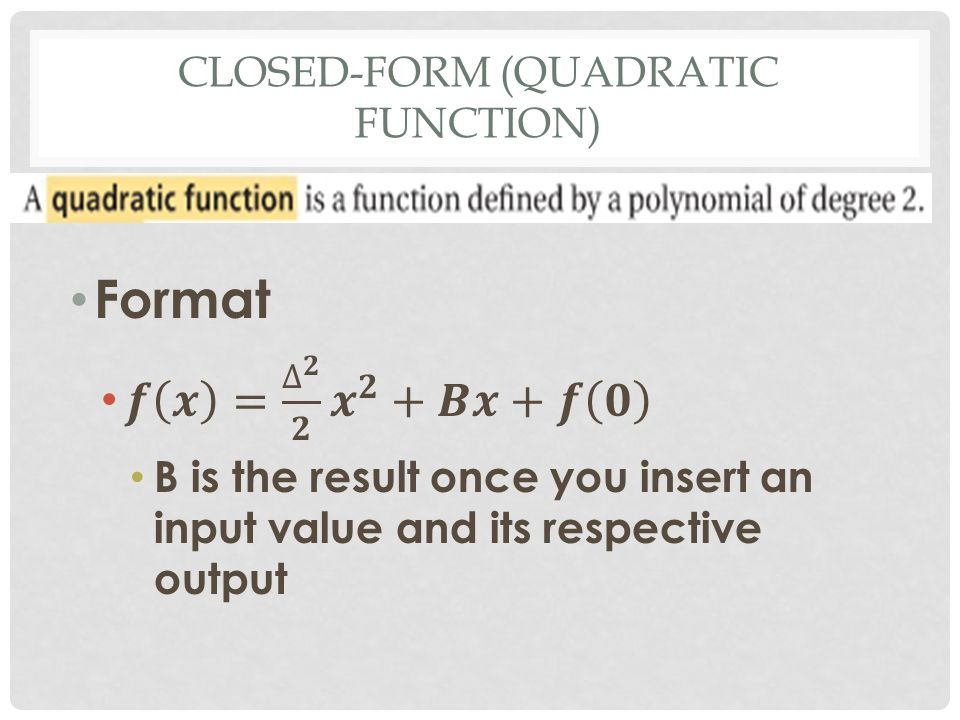CHAPTER 1.4/1.5 CLOSED-FORM OF A FUNCTION. WHAT HAVE WE DONE SO ...