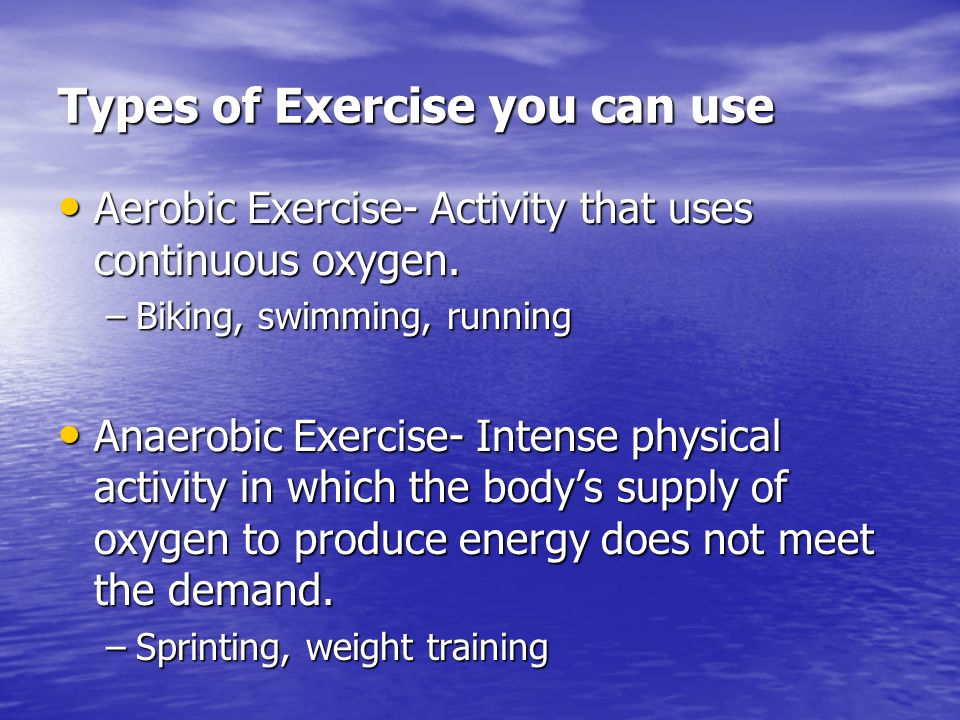 Cardiorespiratory Endurance Ability of your entire body to exercise for long periods of time Ability of your entire body to exercise for long periods of time Requires a strong heart, healthy lungs and clear blood vessels to supply oxygen to body Requires a strong heart, healthy lungs and clear blood vessels to supply oxygen to body Exercise Examples.