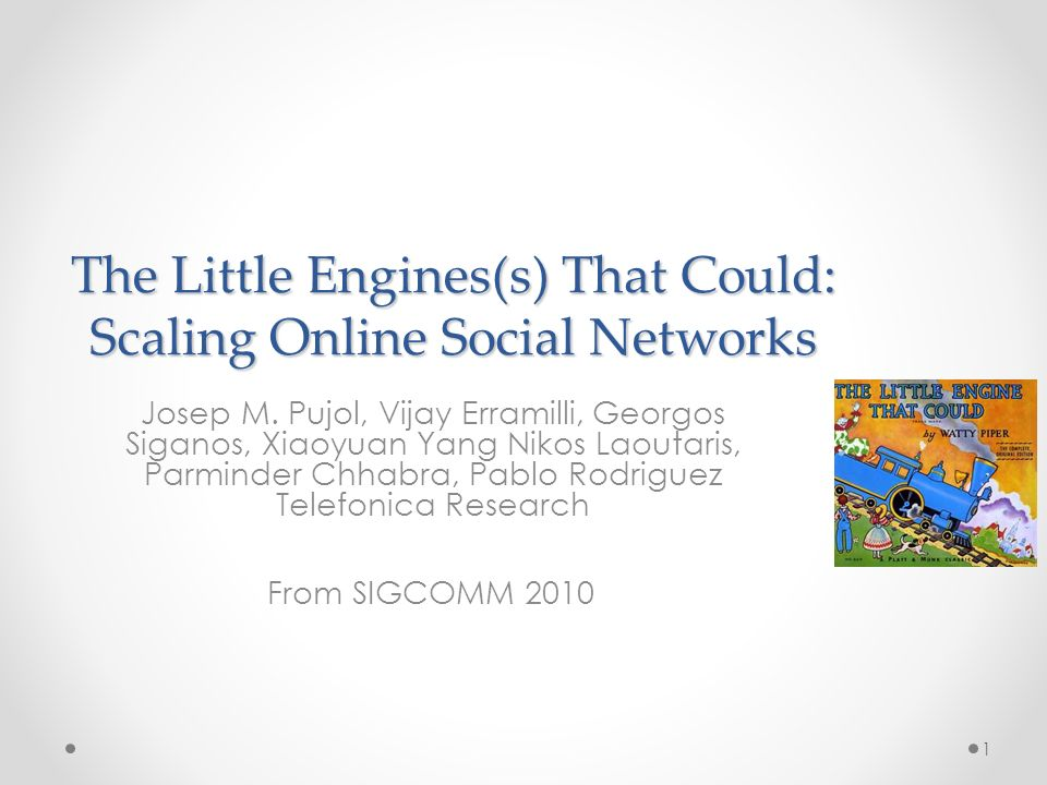 The Little Engines(s) That Could: Scaling Online Social Networks Josep M.