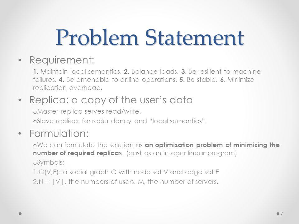 Problem Statement Requirement: 1. Maintain local semantics.