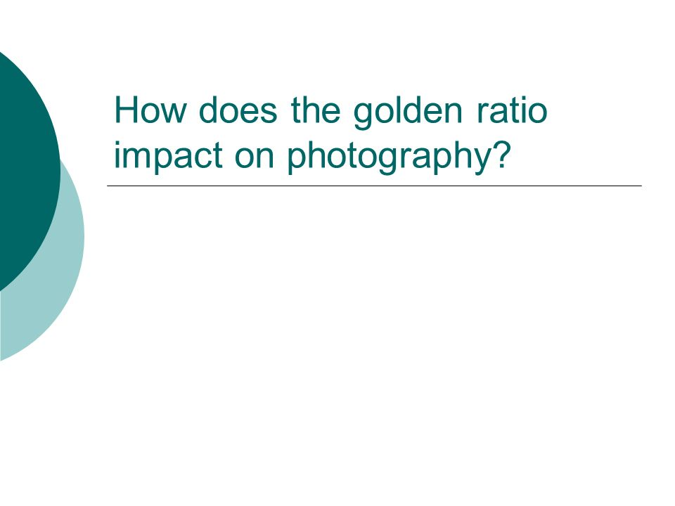 How does the golden ratio impact on photography