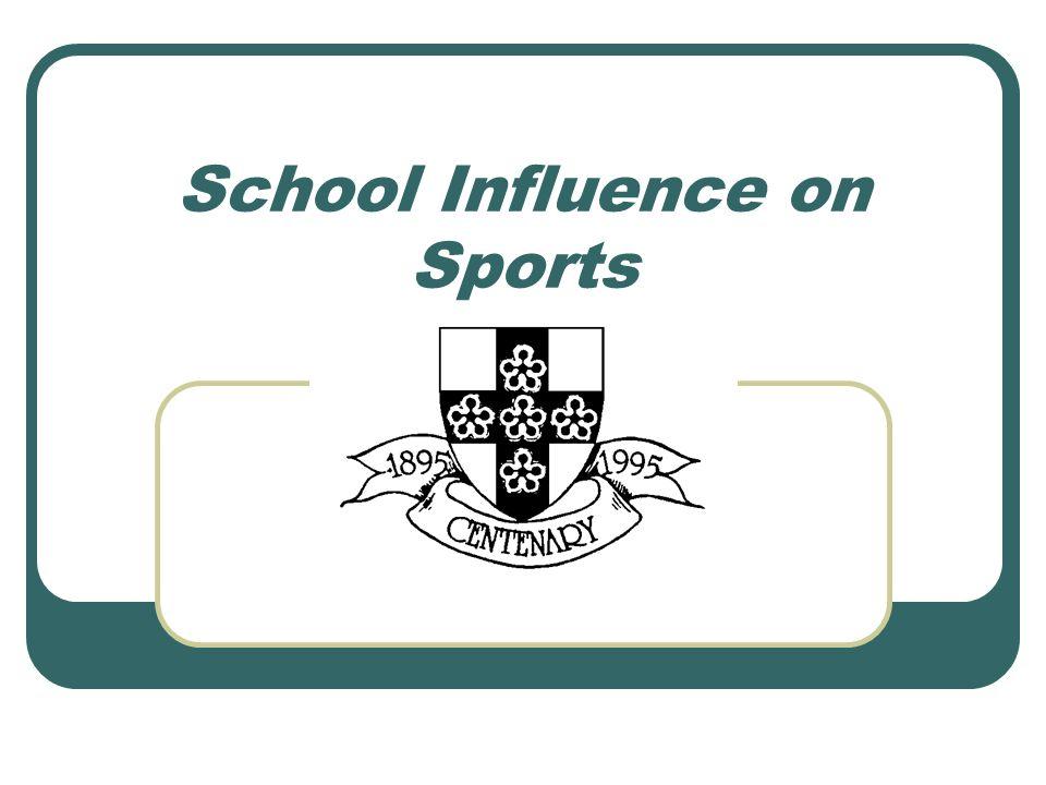 School Influence on Sports