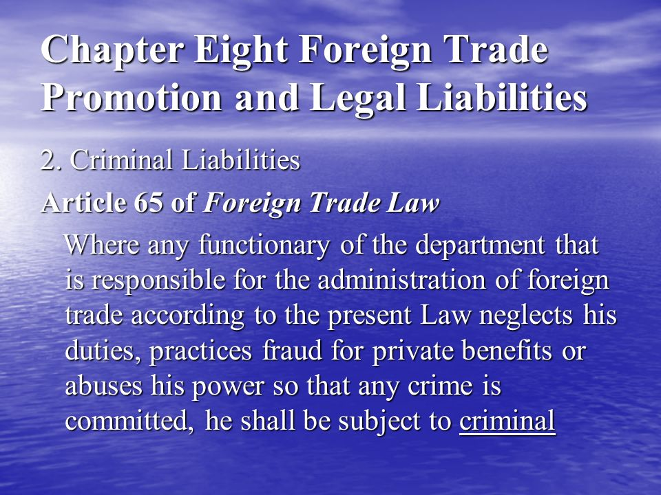 Chapter Eight Foreign Trade Promotion and Legal Liabilities 2.