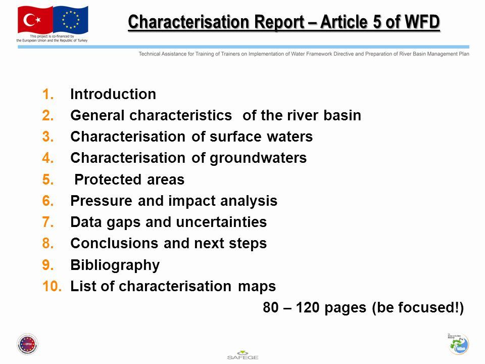 Characterisation Report – Article 5 of WFD 1.Introduction 2.General characteristics of the river basin 3.Characterisation of surface waters 4.Characterisation of groundwaters 5.