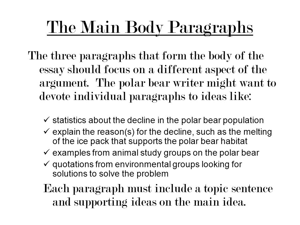 planning a five paragraph essay part a the introduction part b  the main body paragraphs the three paragraphs that form the body of the essay should focus