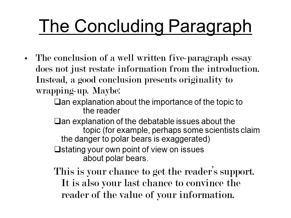 planning a five paragraph essay part a the introduction part b  the concluding paragraph the conclusion of a well written five paragraph essay does not just