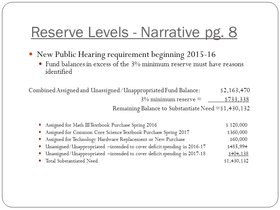 Reserve Levels - Narrative pg.