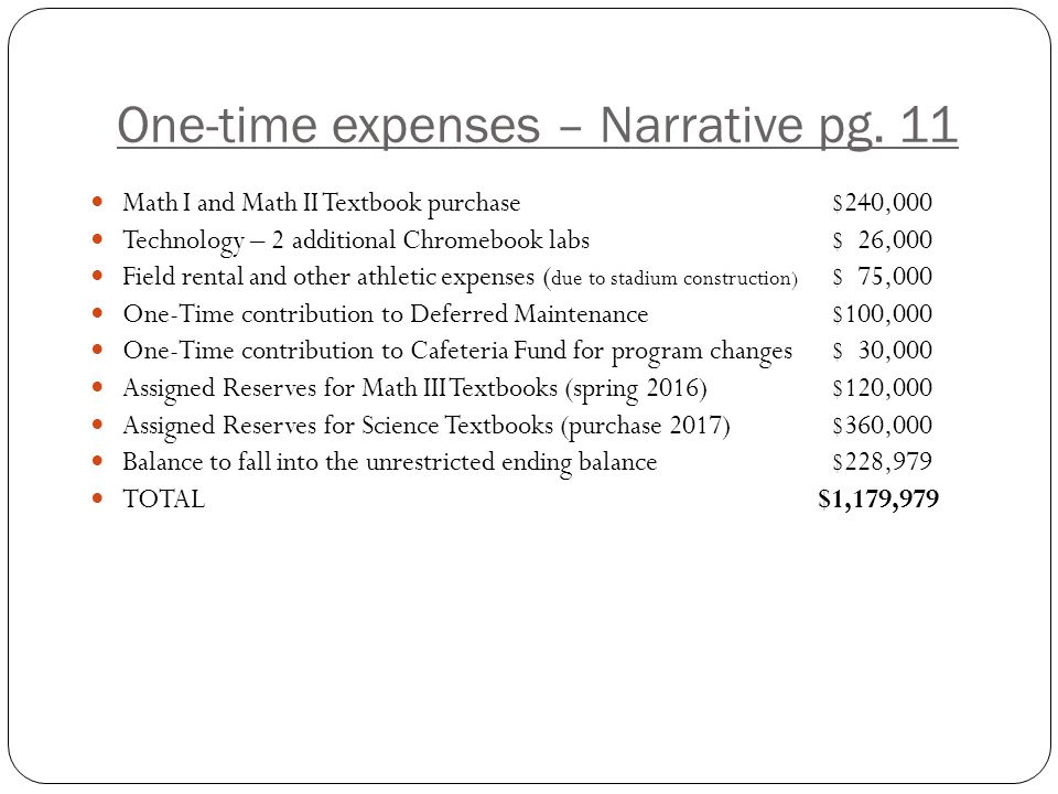 One-time expenses – Narrative pg.