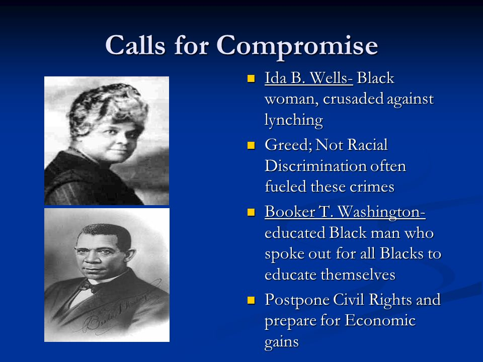 Calls for Compromise Ida B.