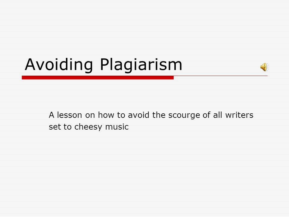 Avoiding Plagiarism A lesson on how to avoid the scourge of all – Avoiding Plagiarism Worksheet