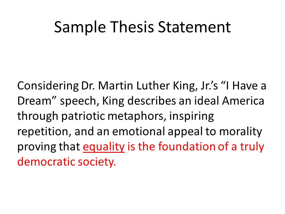 writing the rhetorical analysis essay use this power point as a  4 sample thesis statement considering dr martin luther king